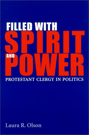 9780791445891: Filled With Spirit and Power: Protestant Clergy in Politics