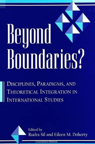 9780791445976: Beyond Boundaries: Disciplines, Paradigms, and Theoretical Integration in International Studies (Suny Series in Global Politics)