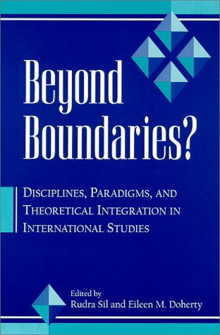 9780791445983: Beyond Boundaries--Ck Author!: Disciplines, Paradigms, and Theoretical Integration in International Studies (Suny Series in Global Politics (Paperback))