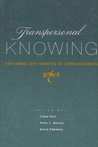 9780791446157: Transpersonal Knowing: Exploring the Horizon of Consciousness (SUNY series in Transpersonal and Humanistic Psychology)
