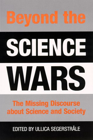 9780791446171: Beyond the Science Wars: The Missing Discourse About Science and Society (S U N Y Series in Science, Technology, and Society)