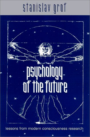 9780791446218: Psychology of the Future: Lessons from Modern Consciousness Research