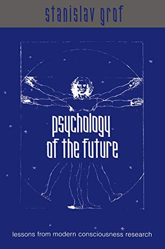 9780791446225: Psychology of the Future: Lessons from Modern Consciousness Research