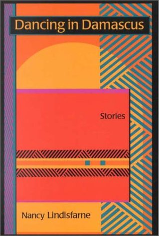 9780791446362: Dancing in Damascus: Stories (SUNY series, The Margins of Literature)