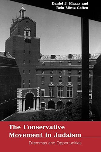 9780791446904: The Conservative Movement in Judaism: Dilemmas and Opportunities (Suny Series in American Jewish Society in the 1990s)