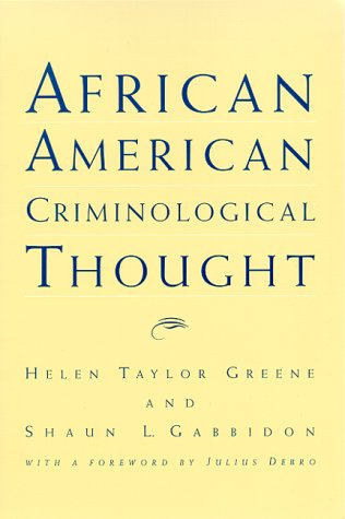 African American Criminological Thought, by Greene: Greene, Helen Taylor/ Gabbidon, Shaun L.