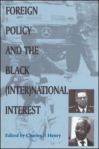9780791446973: Foreign Policy and the Black (Inter)national Interest (SUNY series in African American Studies)