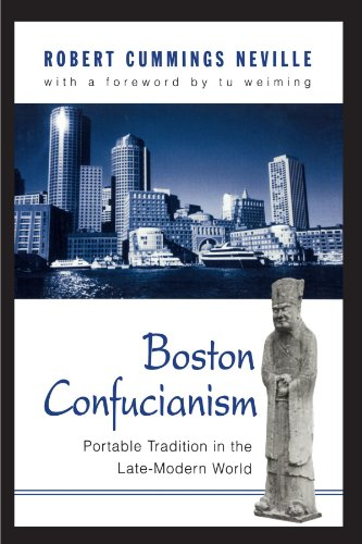 9780791447185: Boston Confucianism: Portable Tradition in the Late-Modern World (SUNY series in Chinese Philosophy and Culture)