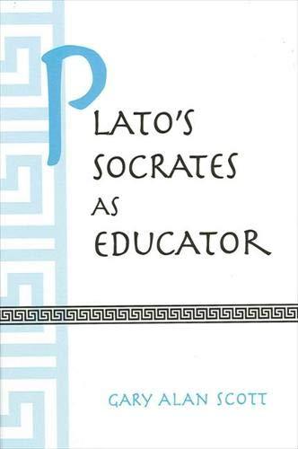 9780791447246: Plato's Socrates As Educator (Suny Series in Ancient Greek Philosophy)