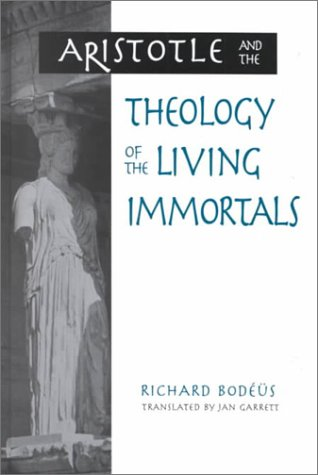9780791447277: Aristotle and the Theology of the Living Immortals (Suny Series in Ancient Greek Philosophy)