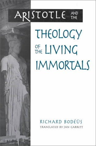 9780791447284: Aristotle and Theology of Living Immortals (SUNY Series in Ancient Greek Philosophy)