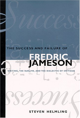 9780791447642: The Success and Failure of Frederic Jameson