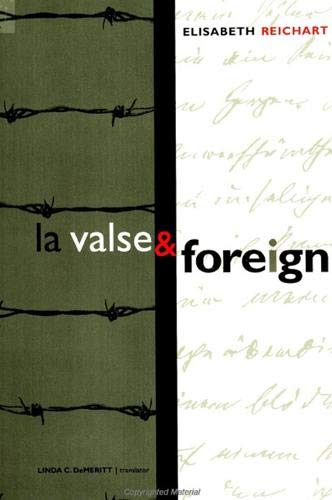 La Valse & Foreign (Suny Series, Women Writers in Translation): Reichart, Elisabeth