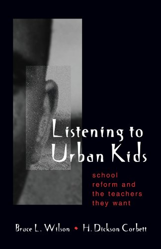 9780791448403: Listening to Urban Kids: School Reform and the Teachers They Want