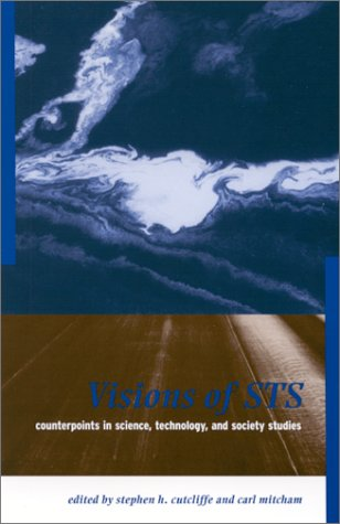 9780791448458: Visions of Sts: Counterpoints in Science, Technology, and Society Studies (S U N Y SERIES IN SCIENCE, TECHNOLOGY, AND SOCIETY)