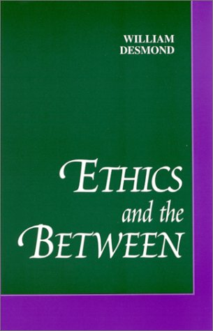 9780791448472: Ethics and the Between (SUNY Series in Philosophy (Hardcover))