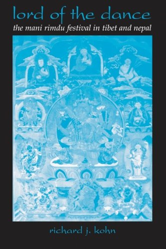 9780791448922: Lord of the Dance: The Mani Rimdu Festival in Tibet and Nepal (SUNY Series in Buddhist Studies)