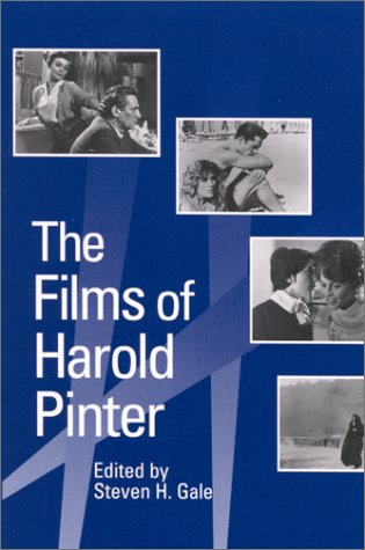 The Films of Harold Pinter (SUNY Series,: Gale, Steven H.