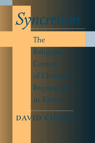 9780791449424: Syncretism: The Religious Context of Christian Beginnings in Korea (SUNY Series in Korean Studies)
