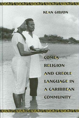 9780791449592: Comfa Religion and Creole Language in a Caribbean Community
