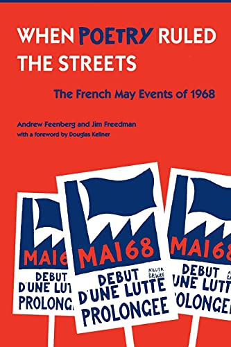 9780791449660: When Poetry Ruled the Streets: The French May Events of 1968