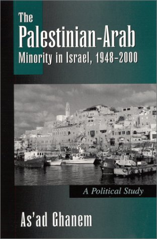 9780791449974: The Palestinian-Arab Minority in Israel, 1948-2000: A Political Study