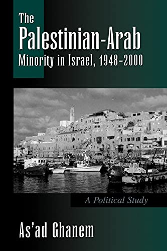 9780791449981: The Palestinian-Arab Minority in Israel, 1948-2000: A Political Study