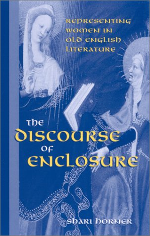 9780791450109: Discourse of Enclosure: Representing Women in Old English Literature (Suny Series in Medieval Studies)