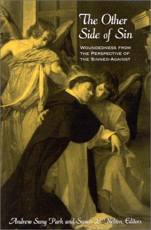 9780791450413: The Other Side of Sin: Woundedness from the Perspective of the Sinned-Against