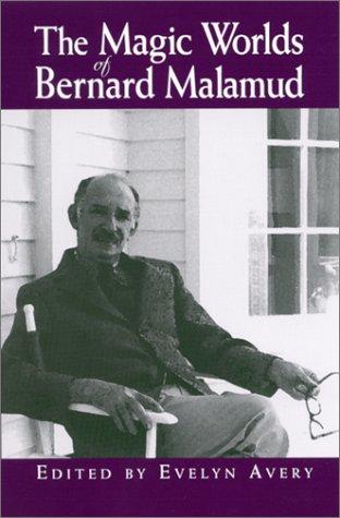 9780791450659: The Magic Worlds of Bernard Malamud (Suny Series in Modern Jewish Literature & Culture)