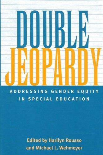 9780791450758: Double Jeopardy: Addressing Gender Equity in Special Education Supports and Services (Suny Series: Social Context of Education)