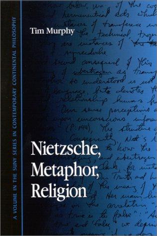 9780791450888: Nietzsche, Metaphor, Religion (Suny Series in Contemporary Continental Philosophy)