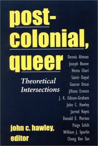 9780791450918: Postcolonial, Queer: Theoretical Intersections (SUNY series, Explorations in Postcolonial Studies)