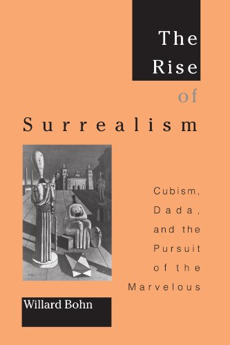 9780791451601: The Rise of Surrealism: Cubism, Dada, and the Pursuit of the Marvelous