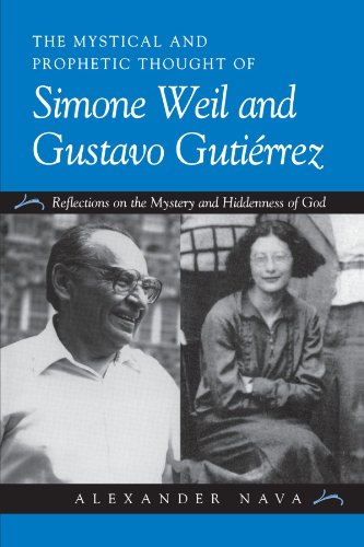 9780791451786: The Mystical and Prophetic Thought of Simone Weil and Gustavo Gutirrez: Reflections on the Mystery and Hiddenness of God