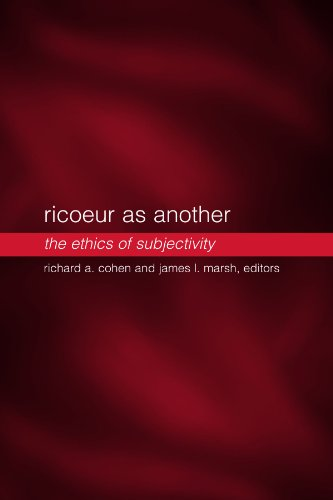 Ricoeur as Another : The Ethics of Subjectivity: Cohen, Richard A. And James I. Marsh, Editors