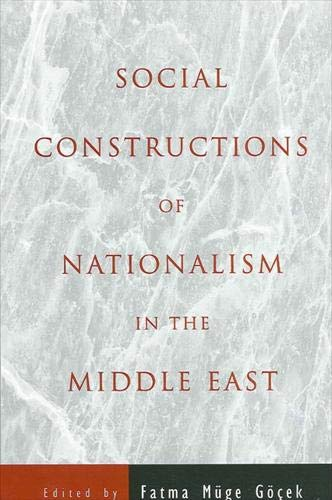 Social Constructions of Nationalism in the Middle East (Suny Series in Middle Eastern Studies): ...