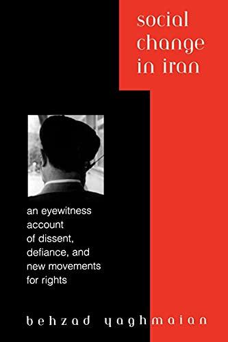 Social Change in Iran: An Eyewitness Account: Yaghmaian, Behzad