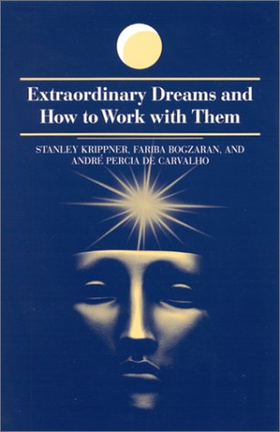 9780791452578: Extraordinary Dreams and How to Work With Them (S U N Y Series in Dream Studies)