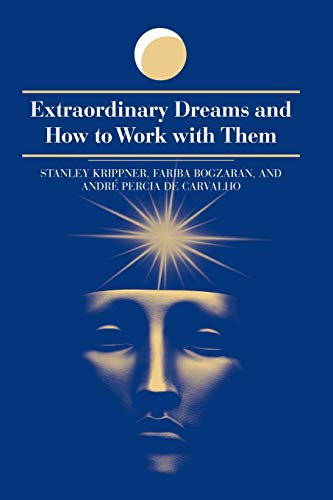 9780791452585: Extraordinary Dreams and How to Work With Them
