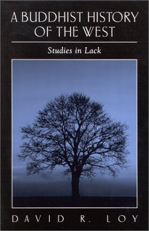 9780791452592: A Buddhist History of the West: Studies in Lack (S U N Y Series in Religious Studies)