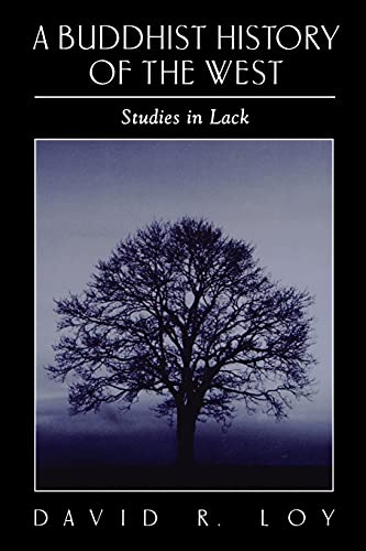 9780791452608: A Buddhist History of the West (Suny Series in Religious Studies): Studies in Lack