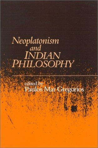9780791452738: Neoplatonism and Indian Philosophy (Studies in Neoplatonism)