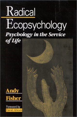 9780791453032: Radical Ecopsychology: Psychology in the Service of Life (SUNY Series in Radical Social & Political Theory)