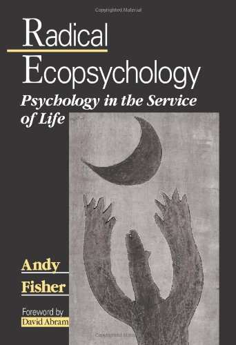 9780791453049: Radical Ecopsychology: Psychology in the Service of Life (Suny Series in Radical Social and Political Theory)