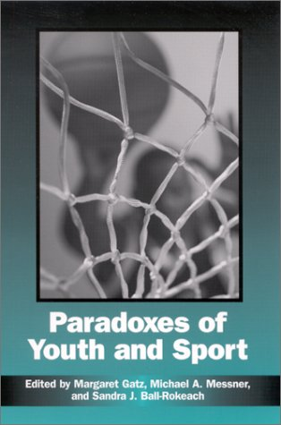 9780791453230: Paradoxes of Youth and Sport (SUNY series on Sport, Culture, and Social Relations)
