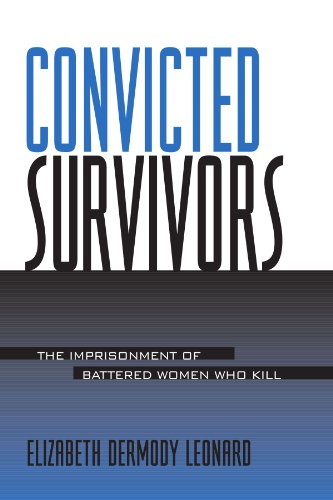 9780791453285: Convicted Survivors (Suny Series in Women, Crime, and Criminology)