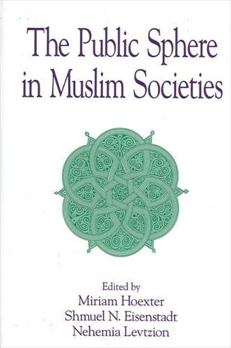 9780791453674: The Public Sphere in Muslim Societies (Suny Series in Near Eastern Studies)