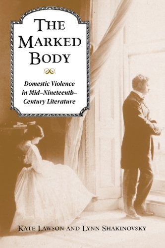 The Marked Body: Domestic Violence in Mid-Nineteenth-Century: Kate Lawson
