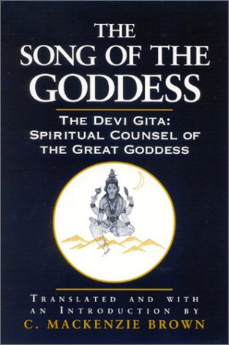 9780791453933: The Song of the Goddess: The Devi Gita: Spiritual Counsel of the Great Goddess